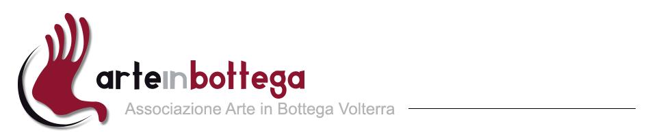 Associazione Arte in Bottega Volterra